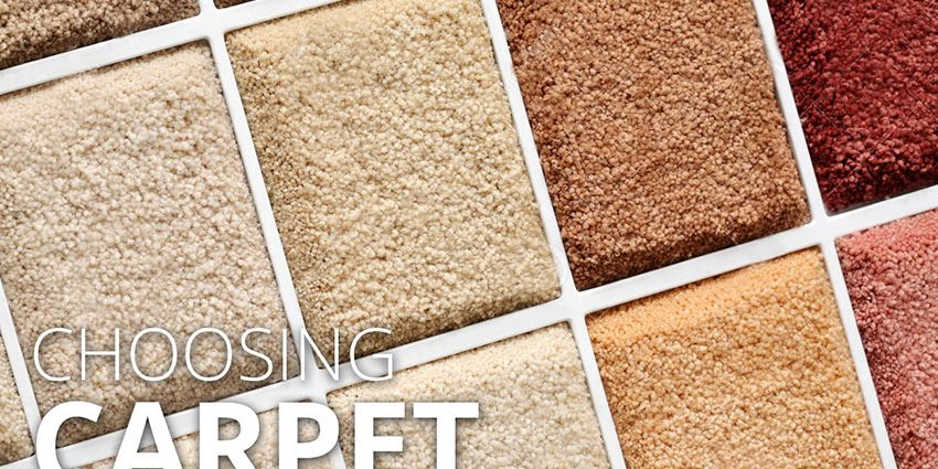 Remodeling Your Home How To Choose Carpet